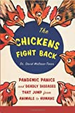 The Chickens Fight Back, David Waltner-Toews, 1553652703