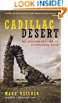 Cadillac Desert: The American West an...