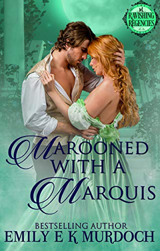 Marooned with a Marquis (Ravishing Regencies Book 4) (English Edition)