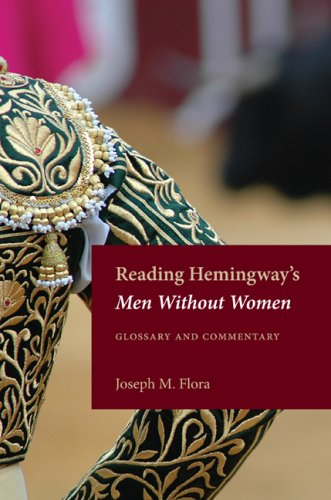 Reading Hemingway's Men Without Women: Glossary and Commentary (Reading Hemingway Series)