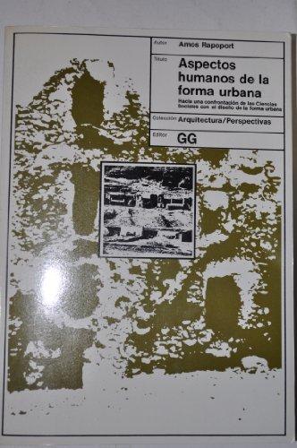Descargar Libro Aspectos Humanos De La Forma Urbana: Hacia Una Confrontación De Las Ciencias Sociales Con El Diseño De La Forma Urbana Amos Rapoport