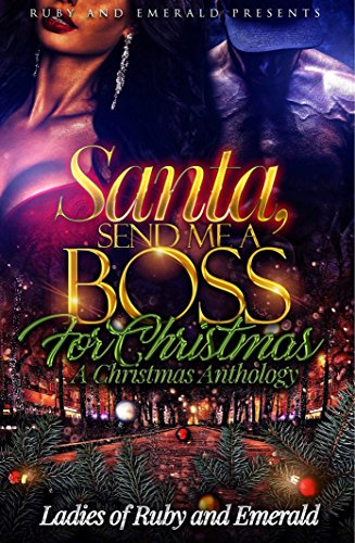 (Santa, Send me a Boss for Christmas: A Christmas)