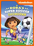DVD : Dora's Super Soccer Showdown