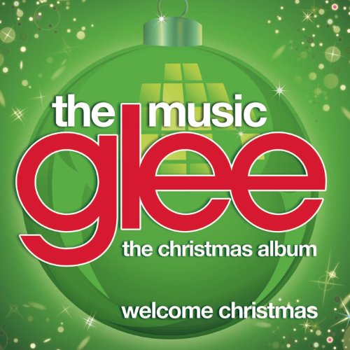 Welcome Christmas (Glee Cast Version) (The Grinch Mp3 Welcome Christmas)
