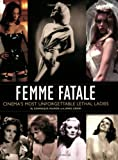 Femme Fatale, James Ursini and Dominique Mainon, 0879103698