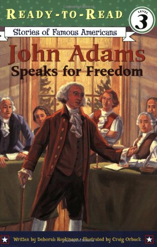 John Adams Speaks for Freedom (Ready-to-read SOFA) (Buy Sofas Direct)