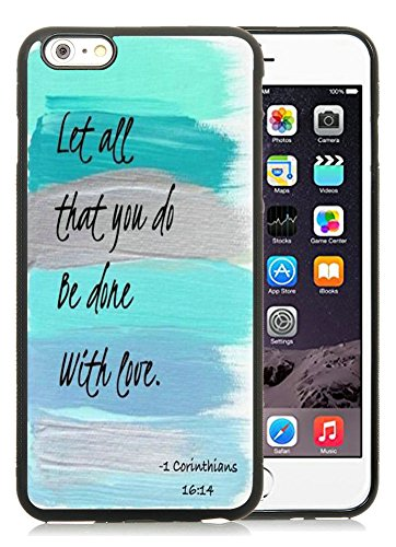 Iphone 6 Plus case,Christian quotes let all that you do be done with love 1 corinthians 16:14 Case / Cover For Apple Iphone 6S Plus by pingpi