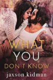 Download What You Don't Know (True Hearts Book 6) in PDF ePUB Free Online