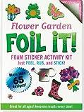 Flower Garden Foil It! (Foam Sticker Activity Kit)