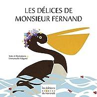 Les délices de Monsieur Fernand par Emmanuelle Halgand