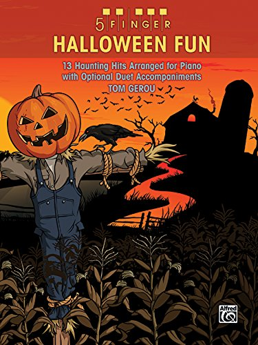 5 Finger Halloween Fun: 13 Haunting Hits Arranged for Piano with Optional Duet Accompaniments ()
