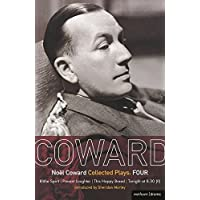 Coward Plays: 4: Blithe Spirit; Present Laughter; This Happy Breed; Tonight at 8.30 (ii) (World Classics) (Vol 4)