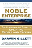 img - for Noble Enterprise: The Commonsense Guide to Uplifting People and Profits book / textbook / text book
