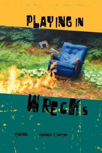 Download Playing in Wrecks: Poems New and Used ebook