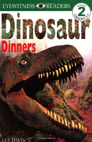 Dinosaur Dinners (Eyewitness Readers, Level (Dinosaur Dinners)