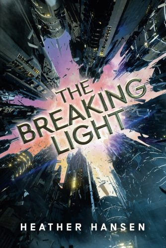 The Breaking Light (Split City)