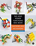 The LEGO Power Functions Idea Book, Vol. 1: Machines and Mechanisms