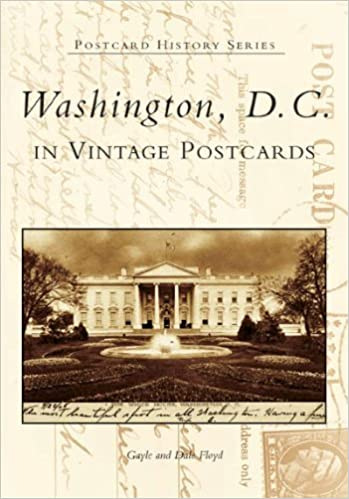 Washington, D.C. in Vintage Postcards (DC) (Postcard History) by Gayle Floyd (2005-10-05)