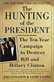 img - for The Hunting of the President: The Ten-Year Campaign to Destroy Bill and Hillary Clinton by Gene Lyons (2001-02-03) book / textbook / text book