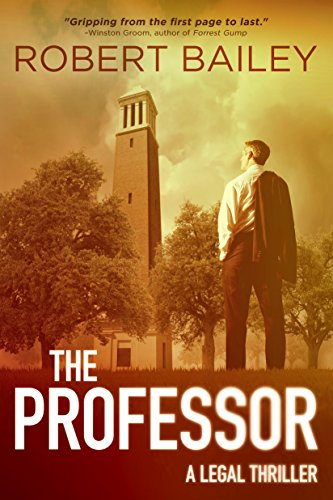 The Professor (McMurtrie and Drake Legal Thrillers Book 1) by [Bailey, Robert]
