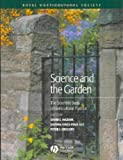 Science and the Garden, Daphne Vince-Prue, 0632053089