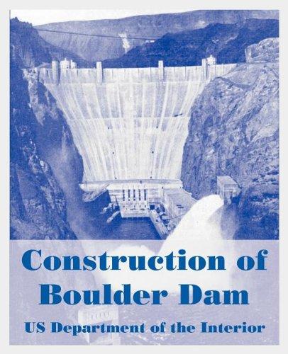 Read Online Construction of Boulder Dam pdf