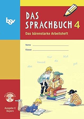 Das Sprachbuch - Ausgabe E - Grundschulen Bayern: 4. Jahrgangsstufe - Arbeitsheft mit CD-ROM: Mit Freiarbeitsmaterialien