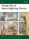 : World War II Street-Fighting Tactics (Elite)