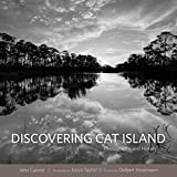 img - for Discovering Cat Island: Photographs and History book / textbook / text book
