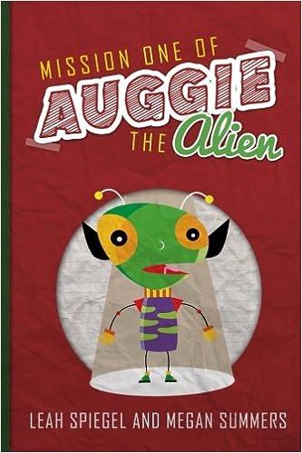 Mission One of Auggie the Alien: Amazon.es: Leah Spiegel ...