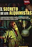 El secreto de los alquimistas (Investigacion abierta) (Spanish Edition) by Juan Ignacio Cuesta (2012-01-23)