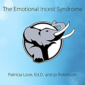 The Emotional Incest Syndrome Audiobook