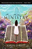 From Mistress to Ministry, KAREN D. REID, 1418430587