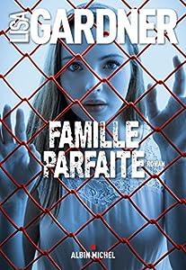 vignette de 'Famille parfaite (Lisa Gardner)'