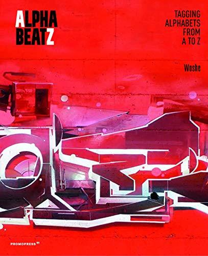 Alphabeatz. Graffiti Alphabets from A to Z