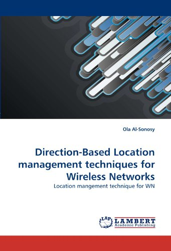 Direction-Based Location management techniques for Wireless Networks: Location mangement technique for - Olas Las Directions To