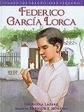 Cuando los grandes eran pequeños.Federico García Lorca (Spanish Edition) (Cuando Los Grandes Eran Pequenos/ When the Grown-ups Were Children)