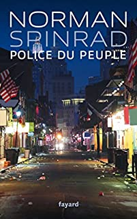 Police du peuple, Spinrad, Norman