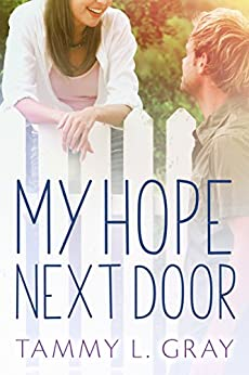 My Hope Next Door by [Gray, Tammy L.]