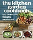 The Kitchen Garden Cookbook, Dorling Kindersley Publishing Staff, 0756671884