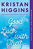 #9: Good Luck with That
