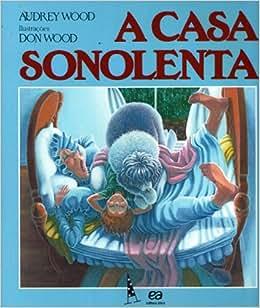 A Casa Sonolenta - Livros na Amazon Brasil- 9788508032761