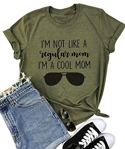 - Mom Life Shirts Women I'm NOT Like A Regular MOM I'm A Cool MOM Tshirt Short Sleeve Letter Printed Funny Shirt Top Blouse (Large, Army Green)