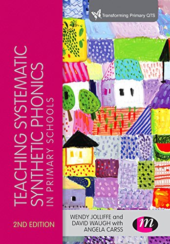 Download Teaching Systematic Synthetic Phonics in Primary Schools (Transforming Primary QTS Series) Pdf