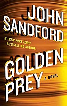 Golden Prey (A Prey Novel) by [Sandford, John]