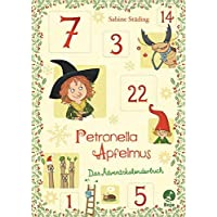 Petronella Apfelmus - Das Adventskalenderbuch
