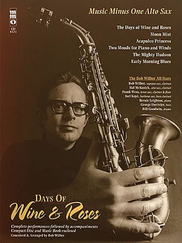 - Days of Wine & Roses/Sensual Sax - The Bob Wilber All-Stars: Alto Sax Play-Along Book/CD Pack
