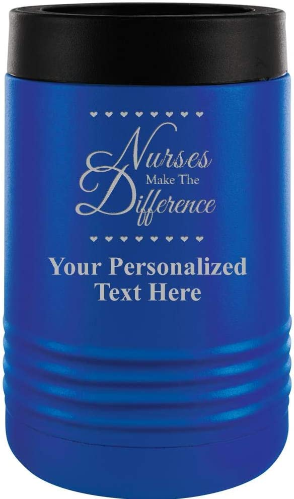 Custom Beverage Holder, 12 oz Blue Personalized Nurses Make The Difference Insulated Can Cooler