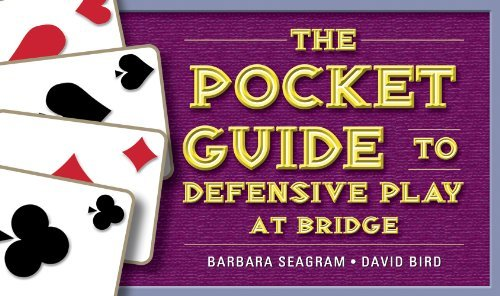 The Pocket Guide to Defensive Play at Bridge by Barbara Seagram (2014-05-15)