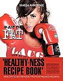'Healthy-Ness Recipe Book', Vanesa Ahmetovic, 1479703370